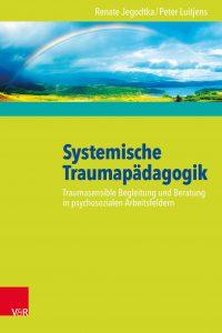 Das Buch: Systemische Traumapädagogik
